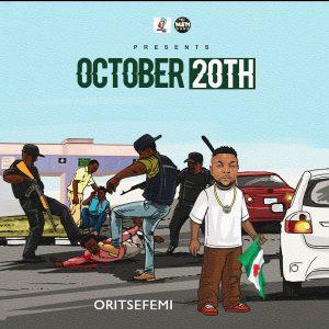 "Oritse Femi – ""October 20th"""