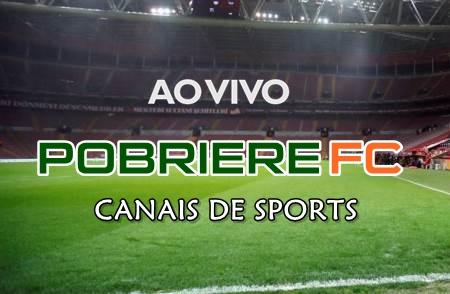POBRIERE FC AO VIVO