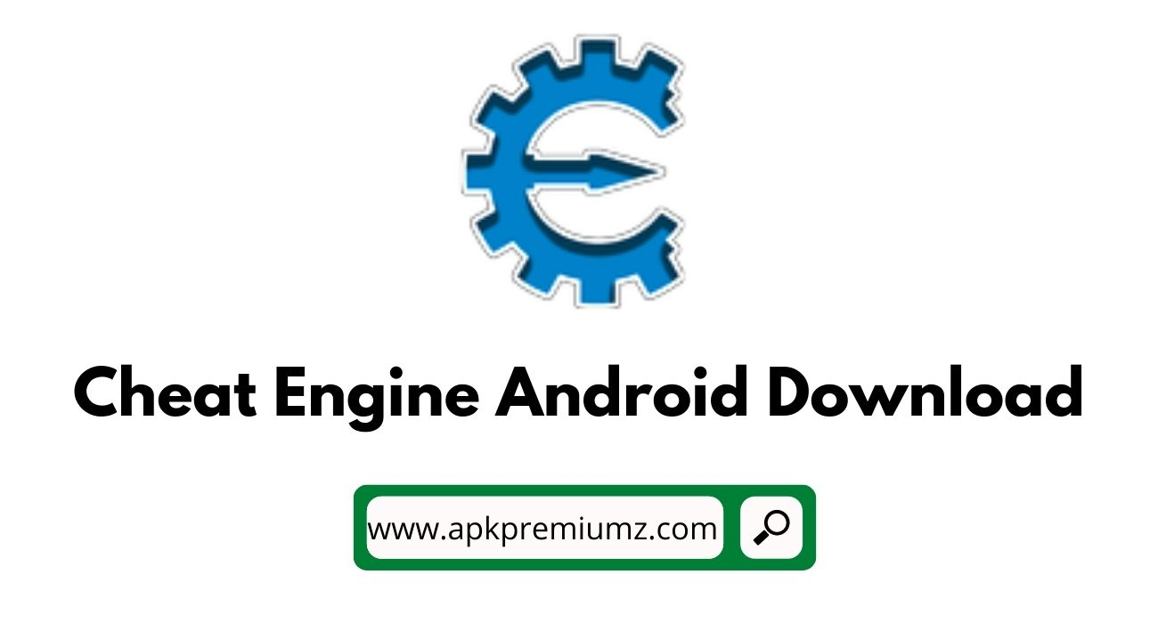 Cheat Engine APK for Android download
