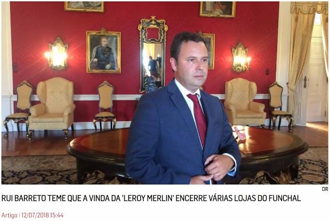 """""""Rui Barreto teme que a vinda da """"Leroy Merlin"""" encerre várias lojas do Funchal"""""""