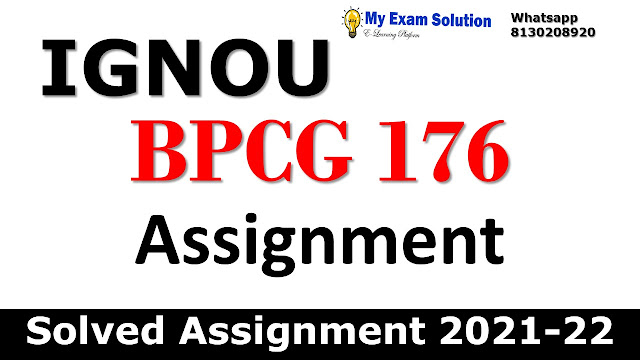 BPCG 176 Solved Assignment 2021-22