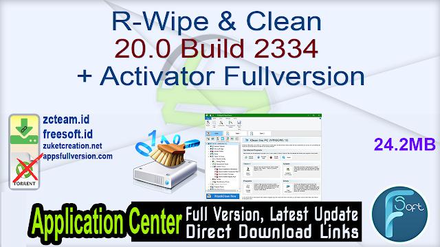 R-Wipe & Clean 20.0 Build 2334 + Activator Fullversion