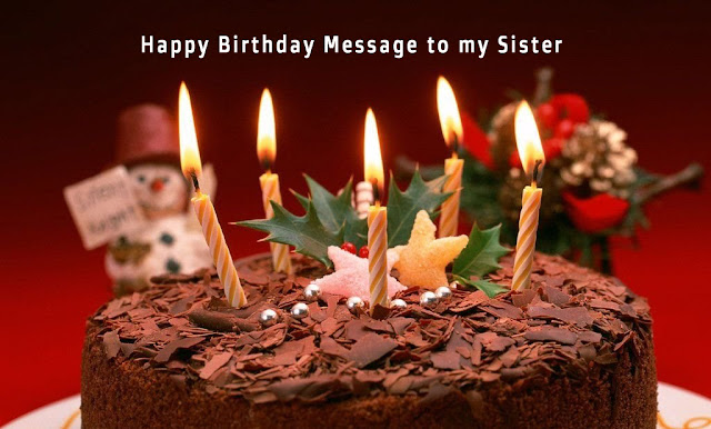 Happy Birthday Message to my Sister