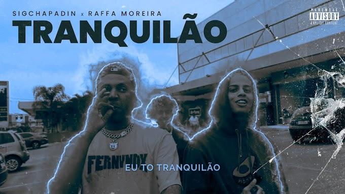 """SigChapadin recruta BC Raff no lançamento do clipe """"Tranquilão"""""""