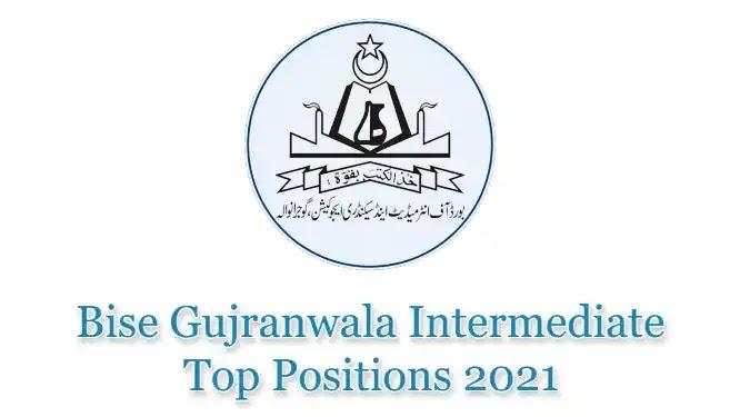 BISE Gujranwala Board HSSC Inter FSc FA Top Position Holders 2021