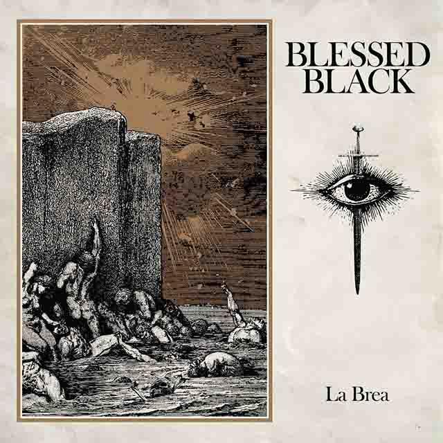 """Το single των Blessed Black """"La Brea"""""""