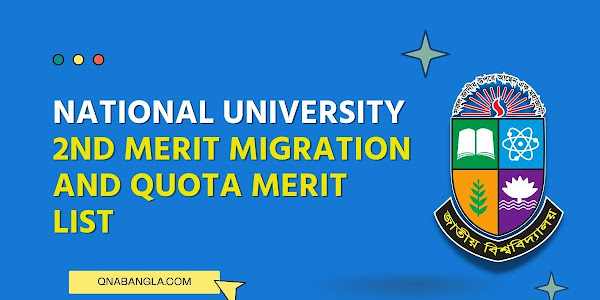 NU 2nd Merit Migration And Quota Merit List