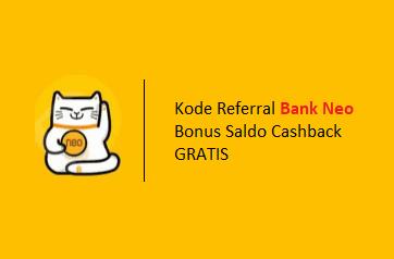 Kode Referral Bank Neo Bonus Saldo 26.999, Mau?