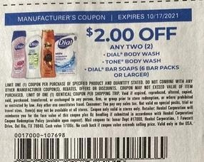 """$2.00/2 Dial or Tone Body Wash or Bar Soaps 6-Bar Packs+ Coupon from """"SAVE"""" insert week of 10/2/21."""