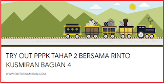 TRYOUT PPPK TAHAP 2 BERSAMA RINTO KUSMIRAN BAGIAN 4