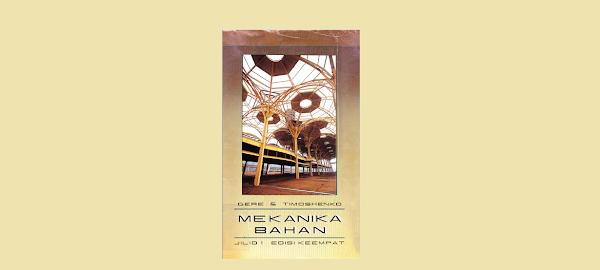 Mekanika Bahan Jilid 1 Oleh Gere & Timoshenko