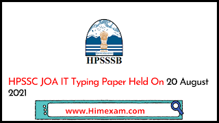 HPSSC JOA IT Typing Paper Held On 20 August 2021
