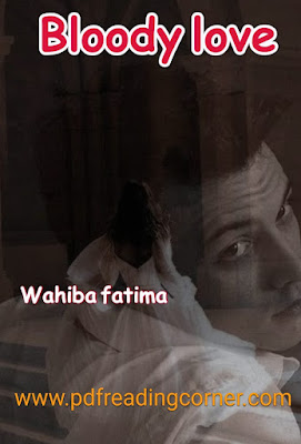 Bloody Love 2 By Wahiba Fatima - PDF Book