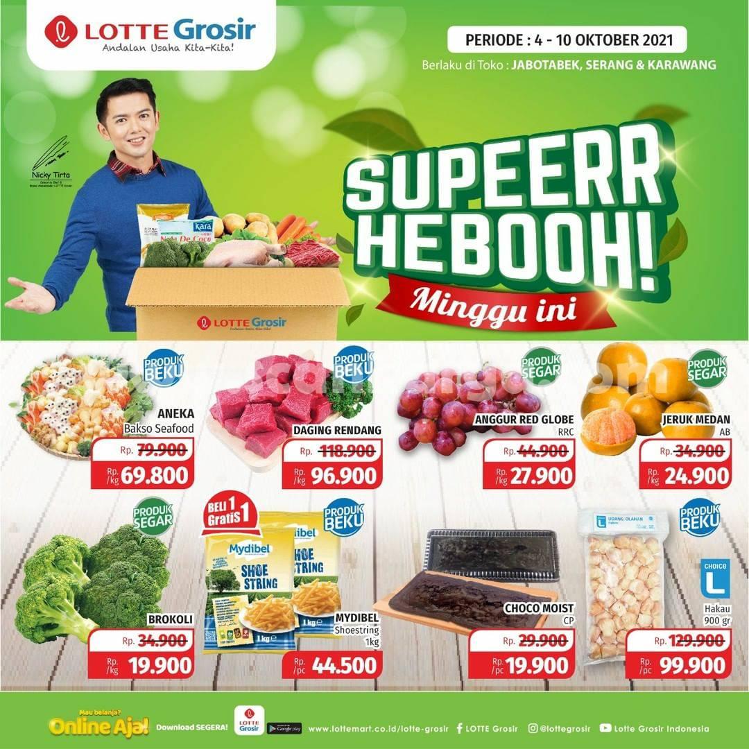 LOTTE GROSIR Promo SUPER HEBOH MINGGU INI 04 - 10 Oktober 2021