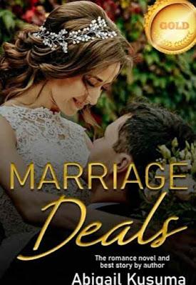 Novel Marriage Deals Karya Abigail Kusuma Full Episode