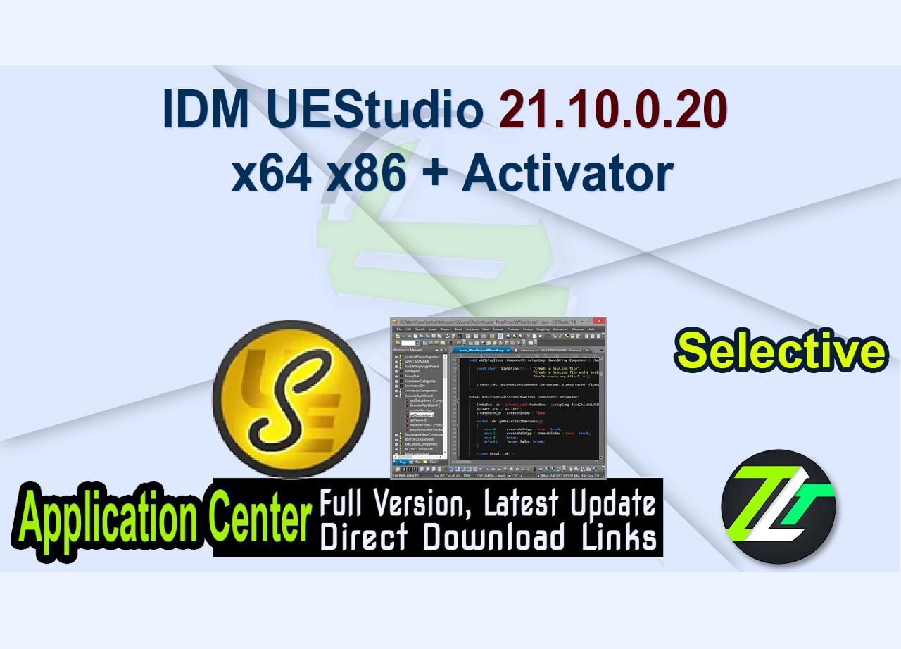 IDM UEStudio 21.10.0.20 x64 x86 + Activator