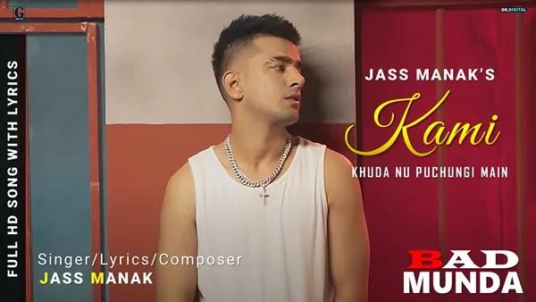 KAMI Lyrics - Jass Manak   Khuda Nu Puchungi Main