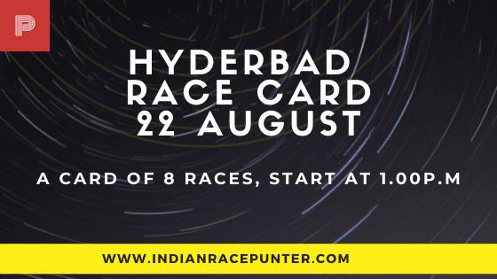 Hyderabad Race Card 22 August