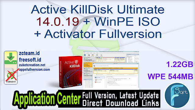 Active KillDisk Ultimate 14.0.19 + WinPE ISO + Activator Fullversion