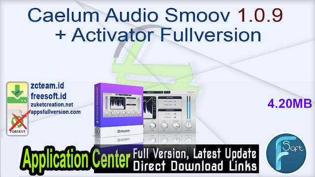 Caelum Audio Smoov 1.0.9 + Activator Fullversion