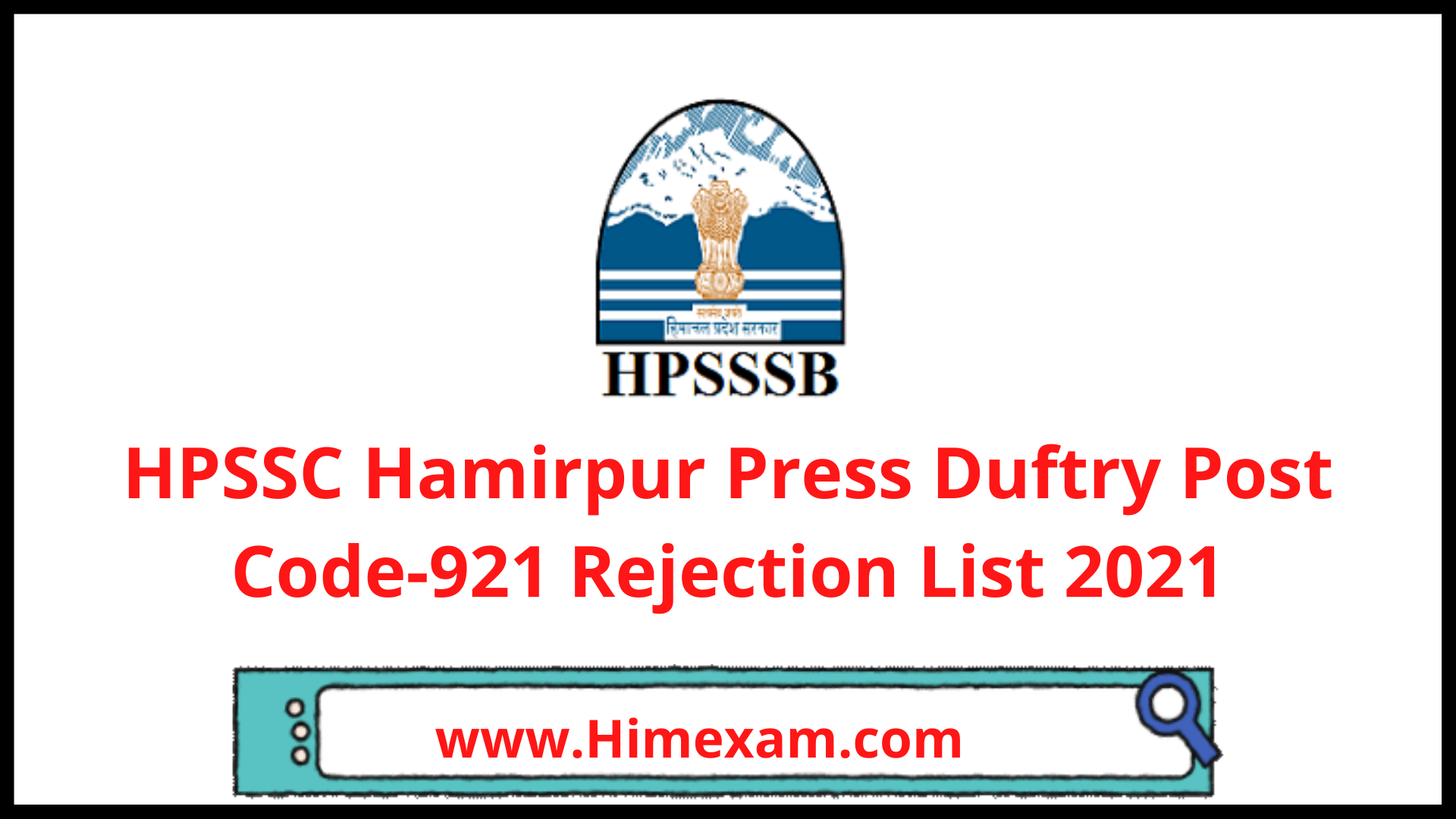 HPSSC Hamirpur Press Duftry Post Code-921 Rejection List 2021
