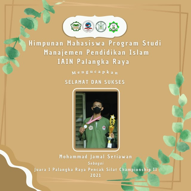 MAHASISWA MPI MERAIH JUARA 1 PALANGKA RAYA PENCAK SILAT CHAMPIONSHIP II 2021