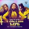 Dama do Bling – A Vida e uma Life (ft. Thethree & Wezyma) Download Mp3