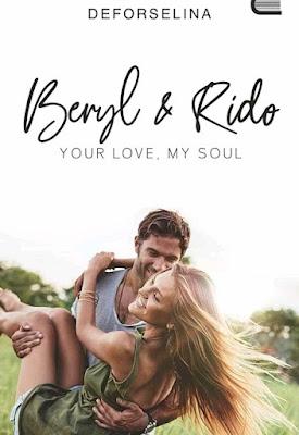 Novel Beryl & Rido Your Love, My Soul Karya Deforselina PDF
