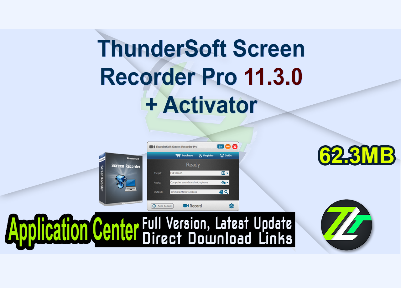 ThunderSoft Screen Recorder Pro 11.3.0 + Activator