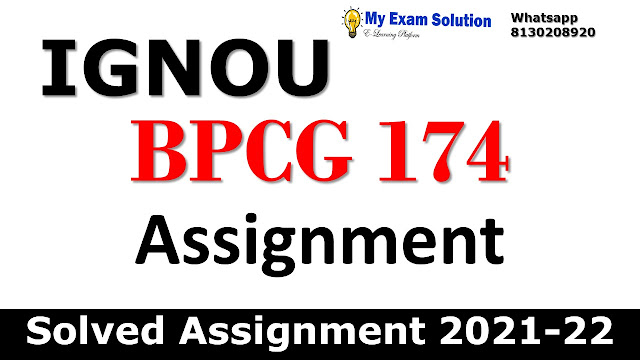 BPCG 174 Solved Assignment 2021-22