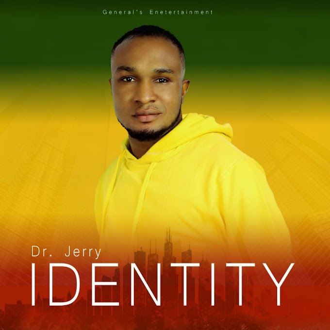 [Gospel music] Dr. Jerry - Identity