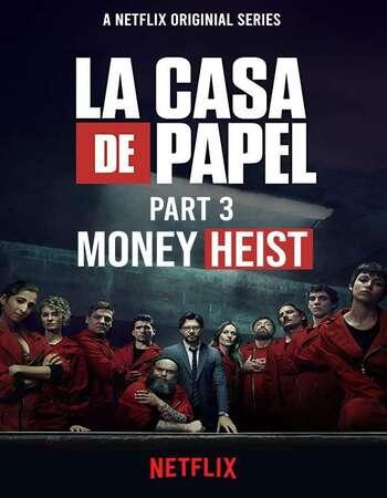 Money Heist (2019) HDRip Complete Hindi Netflix Web Series S03 Download