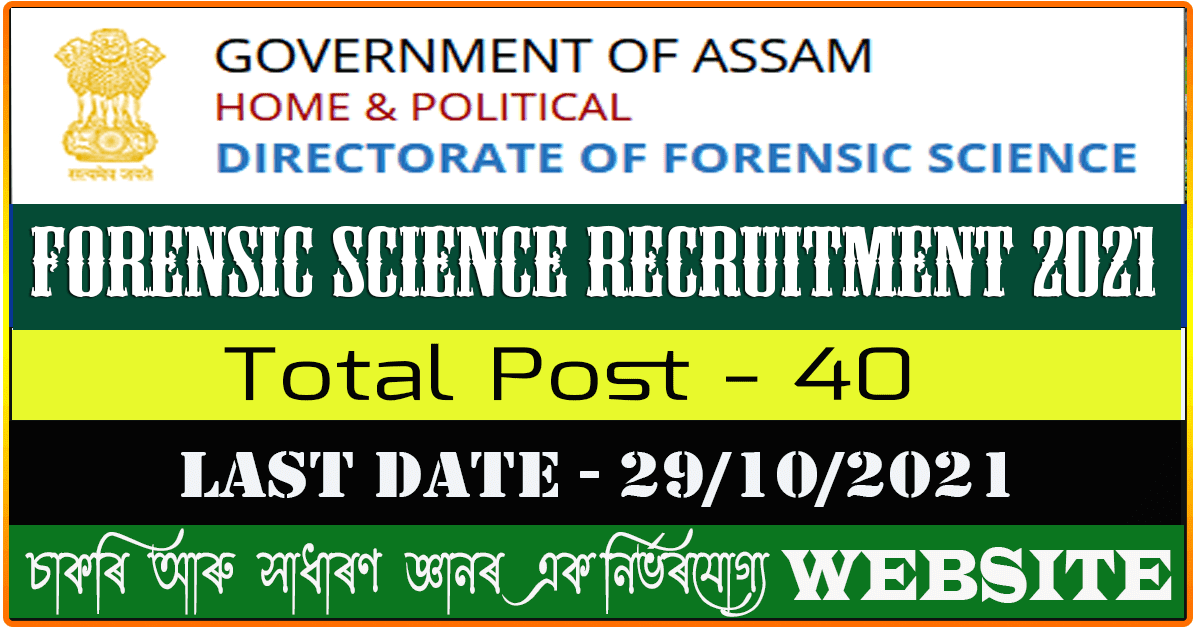 Forensic Science Recruitment 2021 - Apply for 40 Nos of Scientific Assistant & Junior Assistant Vacancy