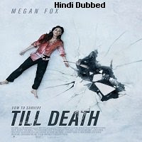 Till Death (2021) Hindi Dubbed Full Movie Watch Online Movies