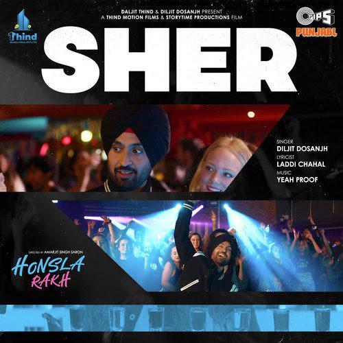 Sher Lyrics – Diljit Dosanjh | Honsla Rakh