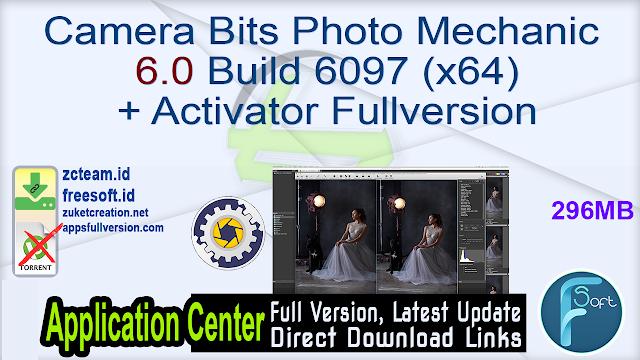 Camera Bits Photo Mechanic 6.0 Build 6097 (x64) + Activator Fullversion