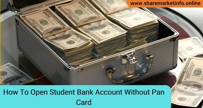 How To Open Student Bank Account Without Pan Card