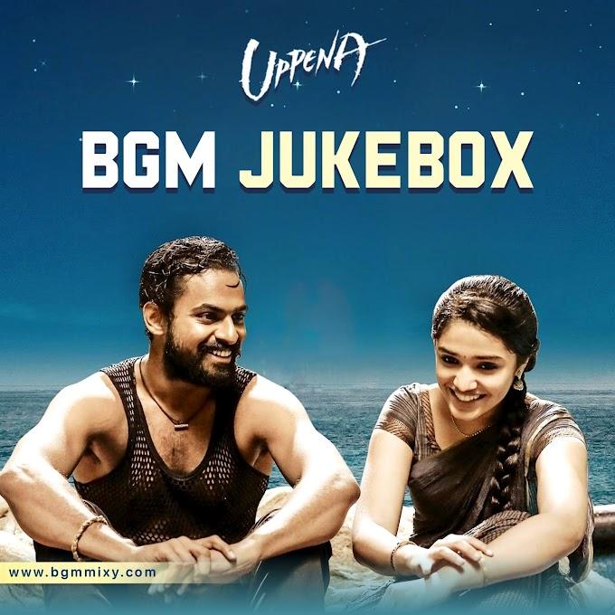Uppena BGM Jukebox Download HD - Uppena BGMs Download HD