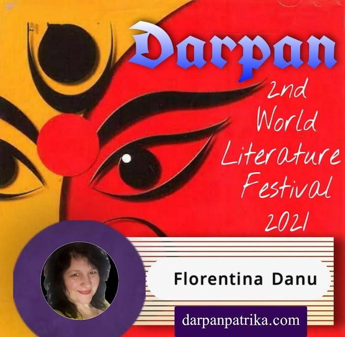 DARPAN || 2nd World Literature Festival 2021 ||   Florentina Danu
