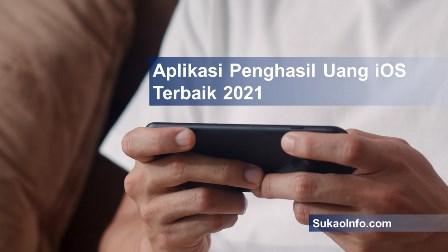 Rekomendasi aplikasi penghasil uang iOS terbukti membayar 2021