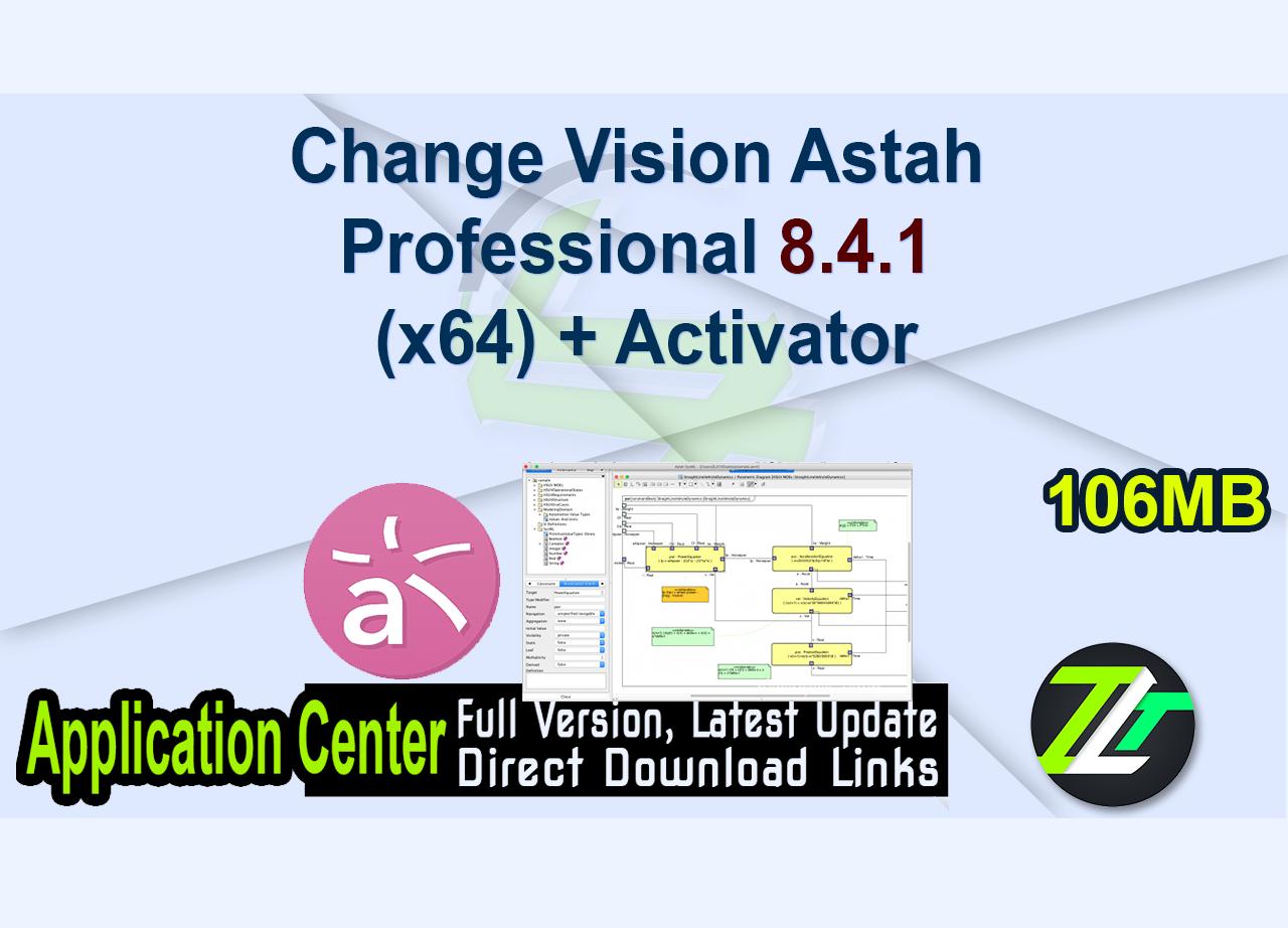Change Vision Astah Professional 8.4.1 (x64) + Activator