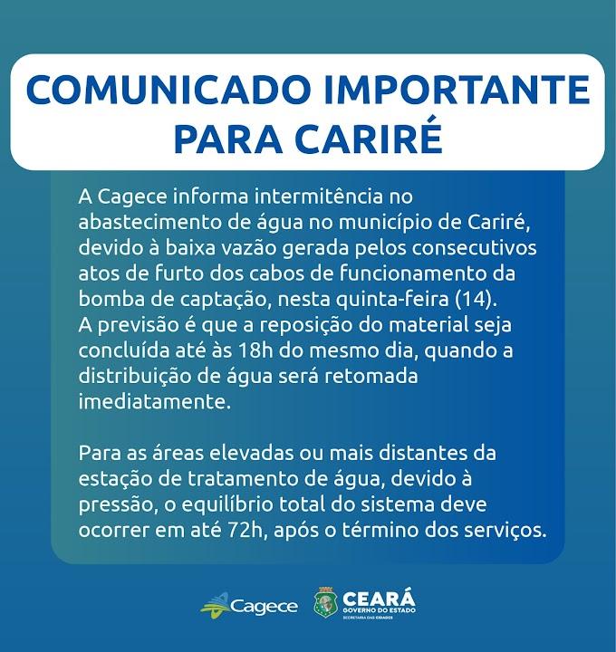 Comunicado da Cagece de Cariré: abastecimento d'água está sendo prejudicado por furtos dos cabos da bomba de captação