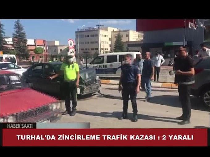 TURHAL'DA ZİNCİRLEME TRAFİK KAZASI MEYDANA GELDİ