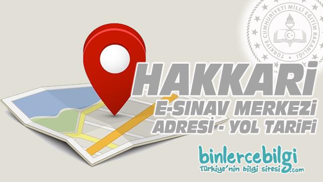 Hakkari e-sınav merkezi adresi, Hakkari ehliyet sınav merkezi nerede? Hakkari e sınav merkezine nasıl gidilir?