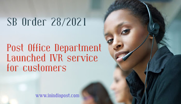 SB order 28 2021- post office IVR service launched