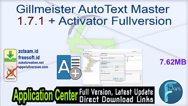 Gillmeister AutoText Master 1.7.1 + Activator Fullversion