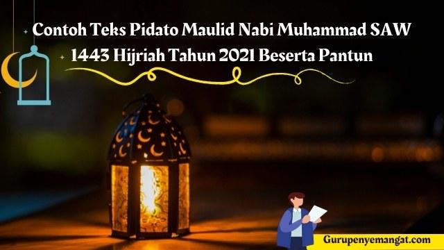 Contoh Teks Pidato Maulid Nabi Muhammad SAW 1443 Hijriah Tahun 2021 Beserta Pantun