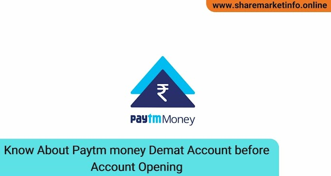 Know About paytm money demat Account before Account Opening