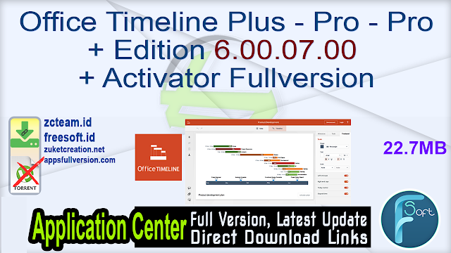 Office Timeline Plus – Pro – Pro+ Edition 6.00.07.00 + Activator Fullversion