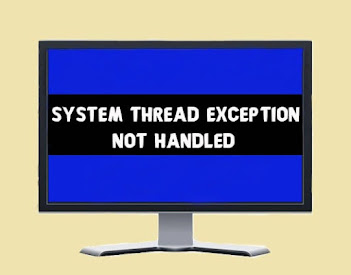 7 Ways to Fix System Thread Exception Not Handled On Windows | Blue Screen of Death Stop Code